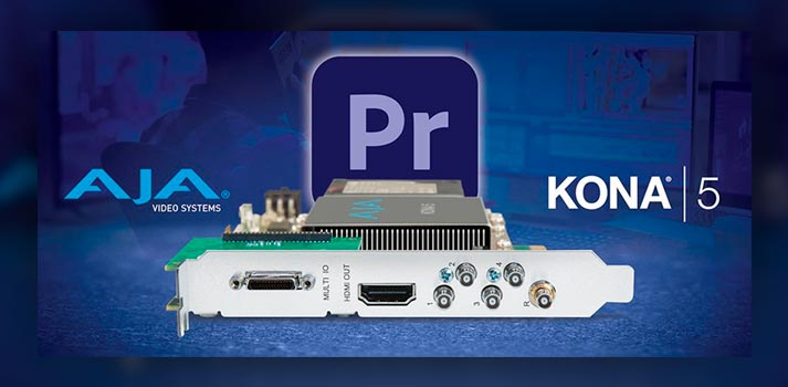 Integration of AJA video systems with Adobe Premiere Pro