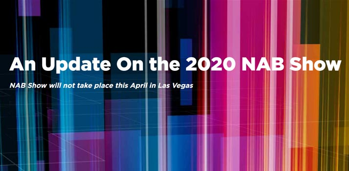 NAB Show 2020 has announced its posponement with this image