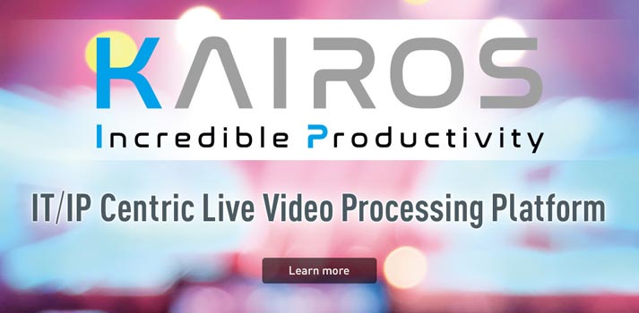 Kairos IT/IP Centric Live Video Processing Platform by Panasonic