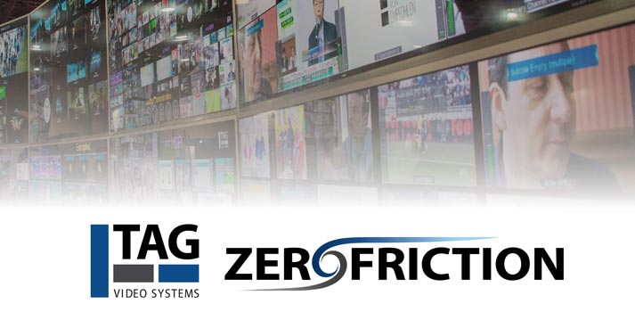 TAG Video systems Zero Friction Strategy presentation