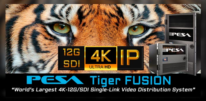4K video distribution system Tiger Fusion by PESA