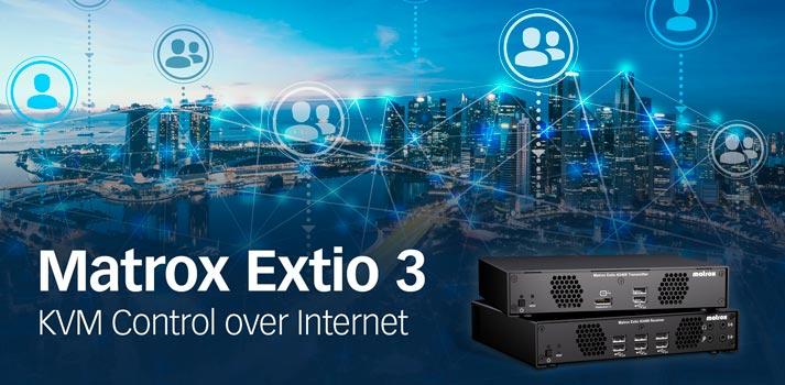 Promotional pic of Matrox Extio 3 KVM control over Internet upgrade