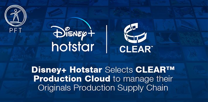 Disney + Hotstar production supply chain with Clear Production Cloud